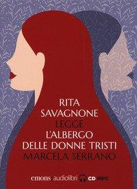 L'albergo delle donne tristi letto da Rita Savagnone