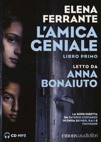 L'amica geniale letto da Anna Bonaiuto