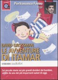 Le avventure di Itamar letto da Pierfrancesco Favino. Audiolibro. CD Audio formato MP3