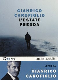 L'estate fredda letta da Carofiglio Gianrico. Audiolibro. CD Audio formato MP3