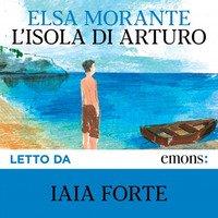 L'isola di Arturo. Audiolibro. CD Audio formato MP3