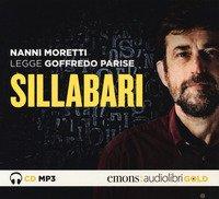Sillabari letto da Nanni Moretti. Audiolibro. CD Audio formato MP3