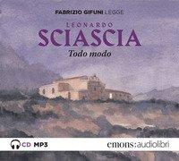 Todo modo letto da Fabrizio Gifuni. Audiolibro. CD Audio formato MP3
