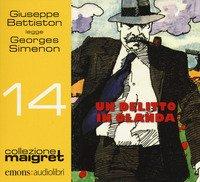 Un delitto in Olanda letto da Giuseppe Battiston. Audiolibro. CD Audio formato MP3