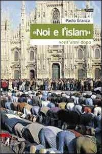Noi e l'Islam»
