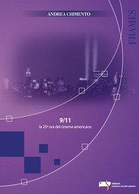 9/11 la 25° ora del cinema americano