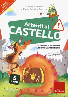 Attenti al castello. 5 anni