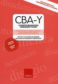 CBA-Y. Cognitive behavioural assessment-young. Test per la valutazione del benessere psicologico in adolescenti e giovani adulti