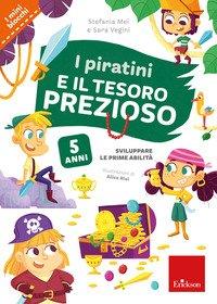 I piratini e il tesoro prezioso. Sviluppare i prerequisiti