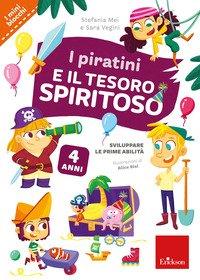 I piratini e il tesoro spiritoso. Sviluppare le prime abilità