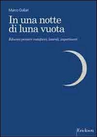 In una notte di luna vuota. Educare pensieri metaforici, laterali, impertinenti