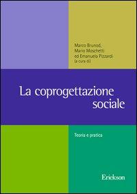 La coprogettazione sociale. Esperienze, metodologie e riferimenti normativi