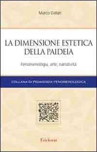 La dimensione estetica della paideia. Fenomenologia, arte, narratività