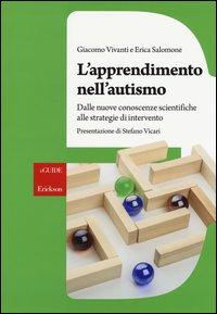 L'apprendimento nell'autismo. Dalle nuove conoscenze scientifiche alle strategie di intervento