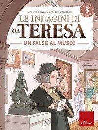 Le indagini di zia Teresa. I misteri della logica