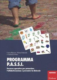 Programma P.A.S.S.I. Percorso operativo per potenziare l'alfabetizzazione e prevenire la dislessia