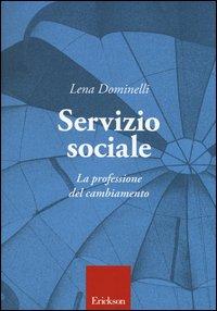 Servizio sociale. La professione del cambiamento