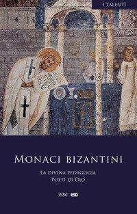 La divina pedagogia. Poeti di Dio. Testo greco a fronte
