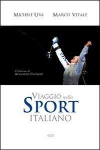 Viaggio nello sport italiano