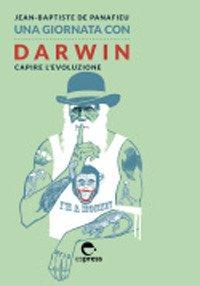 Una giornata con Darwin. Capire l'evoluzione