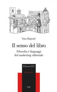 Il senso del libro. Filosofia e linguaggi del marketing
