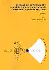 Le lingue dei centri linguistici nelle sfide europee e internazionali: formazione e mercato del lavoro