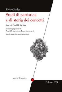 Studi di patristica e di storia dei concetti
