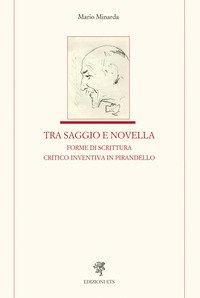 Tra saggio e novella forme di scrittura critico-inventiva in Pirandello
