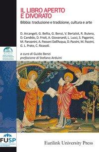 Il libro aperto e divorato. Bibbia: traduzione e tradizione, cultura e arte