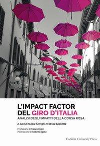L'impact factor del Giro d'Italia. Analisi degli impatti della Corsa Rosa