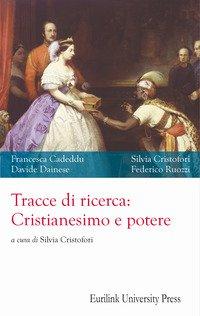Tracce di ricerca: cristianesimo e potere