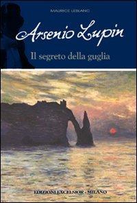 Arsenio Lupin e il segreto della guglia