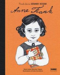 Anna Frank. Piccole donne, grandi sogni