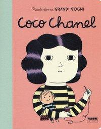 Coco Chanel. Piccole donne, grandi sogni