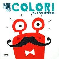 Il mio primo libro dei colori da accarezzare