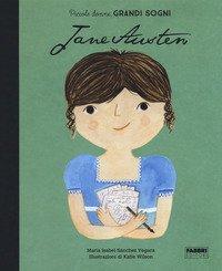Jane Austen. Piccole donne, grandi sogni