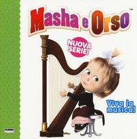 Viva la musica! Masha e Orso. Nuova serie