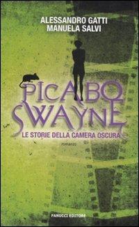 Picabo Swayne. Le storie della camera oscura