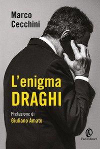 L'enigma Draghi