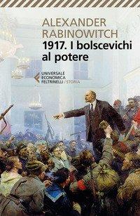 1917. I bolscevichi al potere