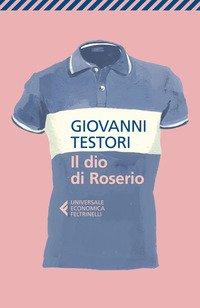 Il dio di Roserio