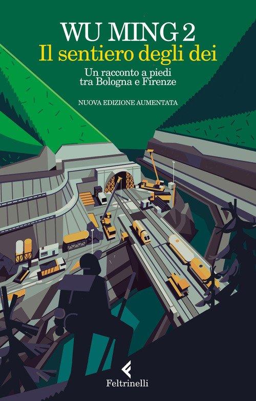 Il sentiero degli dei. Un racconto a piedi tra Bologna e Firenze