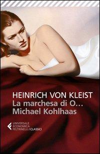 La marchesa di O...-Michael Kohlhaas