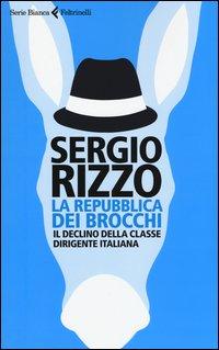 La repubblica dei brocchi. Il declino della classe dirigente italiana