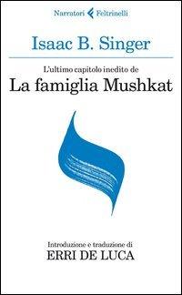 L'ultimo capitolo inedito de «La famiglia Mushkat»-La stazione di Bakhmatch