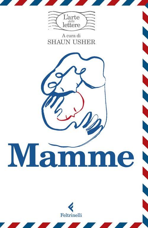 Mamme. L'arte delle lettere