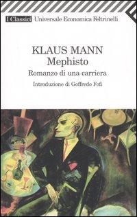 Mephisto. Romanzo di una carriera