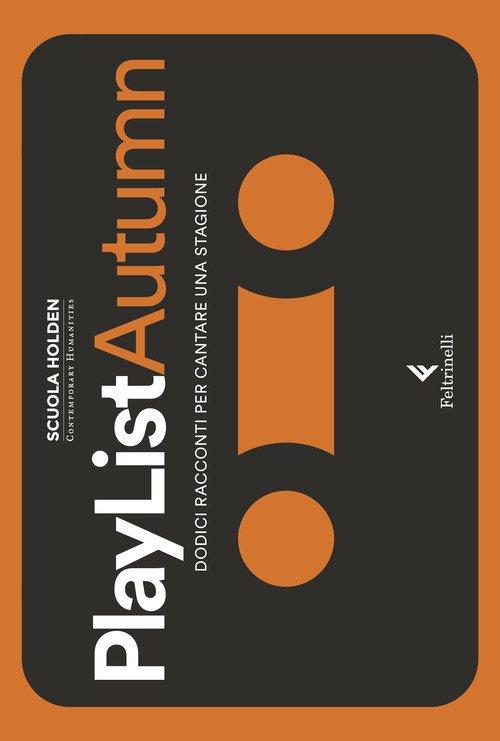PlayList Autumn. Dodici racconti per cantare una stagione