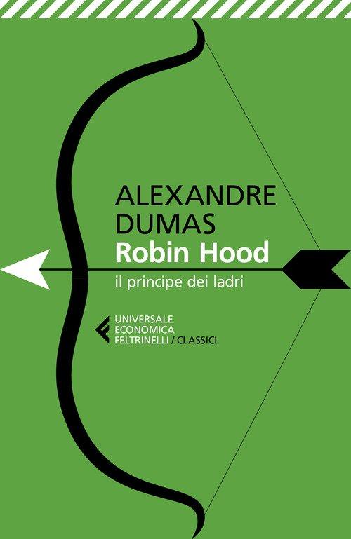Robin Hood. Il principe dei ladri