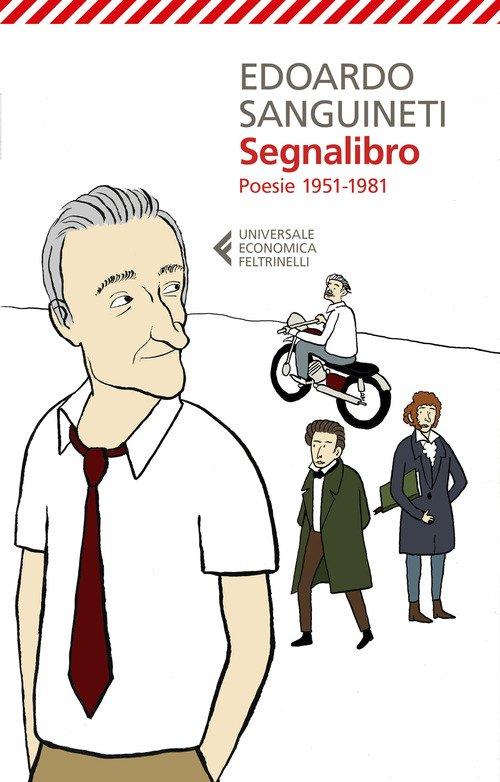 Segnalibro. Poesie 1951-1981